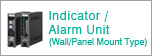 Indicator / Alarm Unit (Wall/Panel Mount Type)