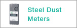 Steel Dust Meters